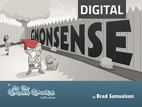 As the Grass Grows: Gnonsense - Digital