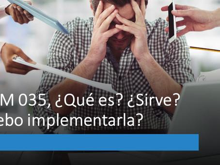 NOM035, ¿Qué es? ¿Sirve? ¿Debo implementarla?