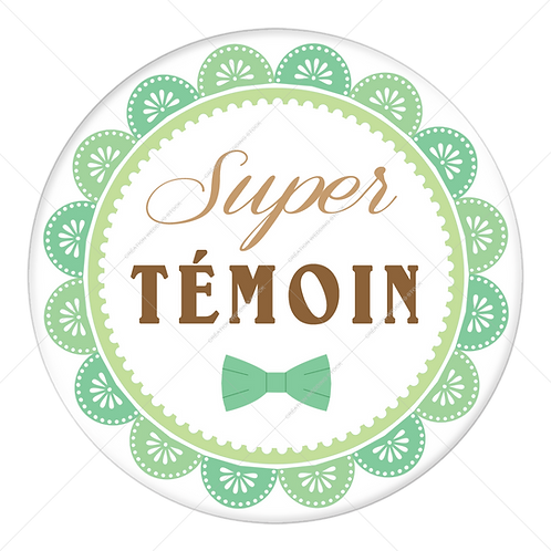 "Badge ""Super Témoin"" - 1901"