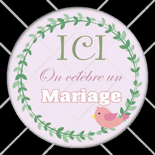 "Badge ""Ici on célèbre un mariage"" - 1902"