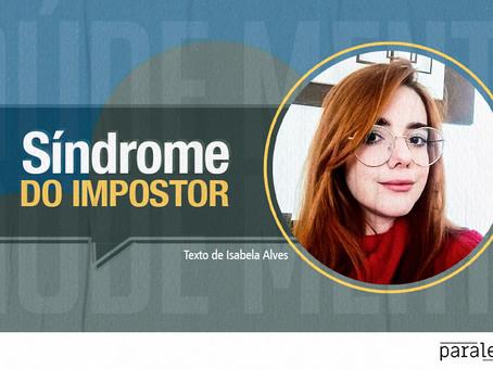 Síndrome do impostor: a sensação de ser incapaz