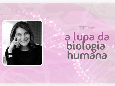 A ciência nossa de cada dia | Mayana Zatz: a lupa da biologia humana