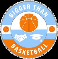 BiggerThanBasketball_FINAL-bb_edited_edi