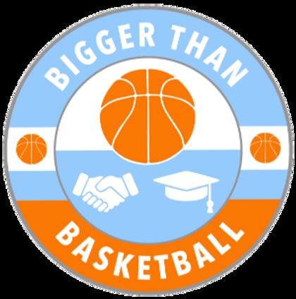 BiggerThanBasketball_FINAL-bb_edited_edited.png