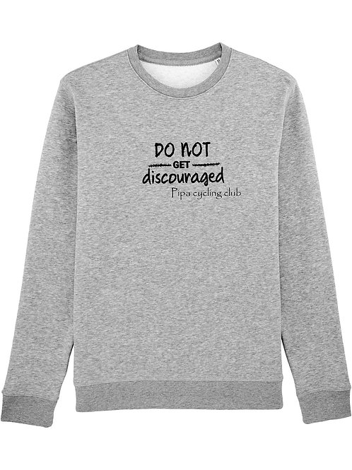 Do not get discouraged sweater mannen