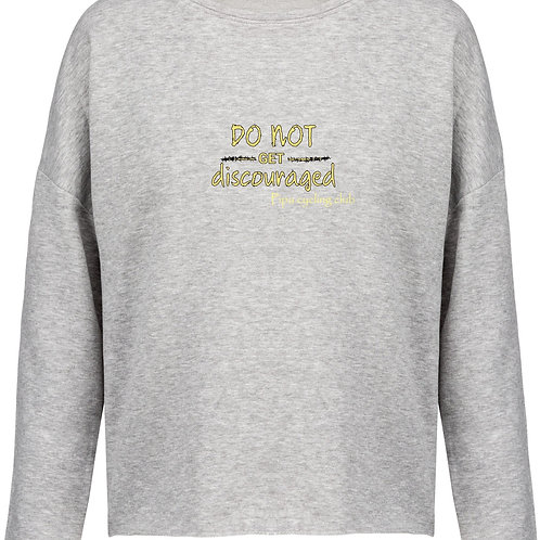 """Do not get discouraged"" sweater dames"