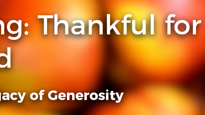 LIFE Giving: Thankful for a Life Well-Lived