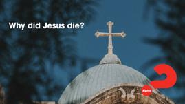 Alpha Ep 03 Why Did Jesus Die?.mp4
