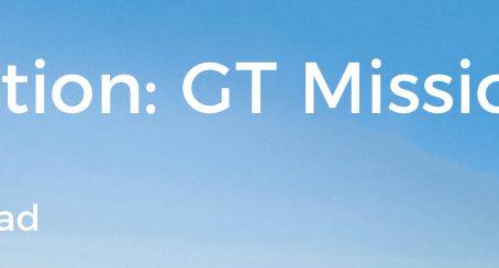 LIFE Direction: GT Mission
