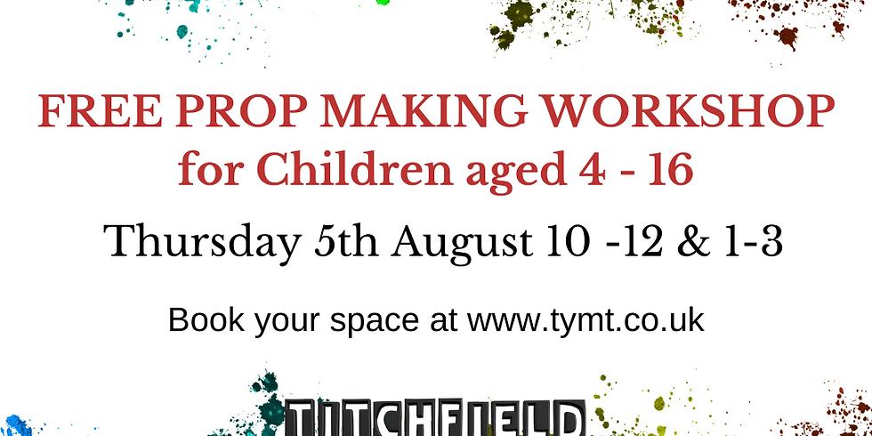 Prop Making Workshop (Morning)