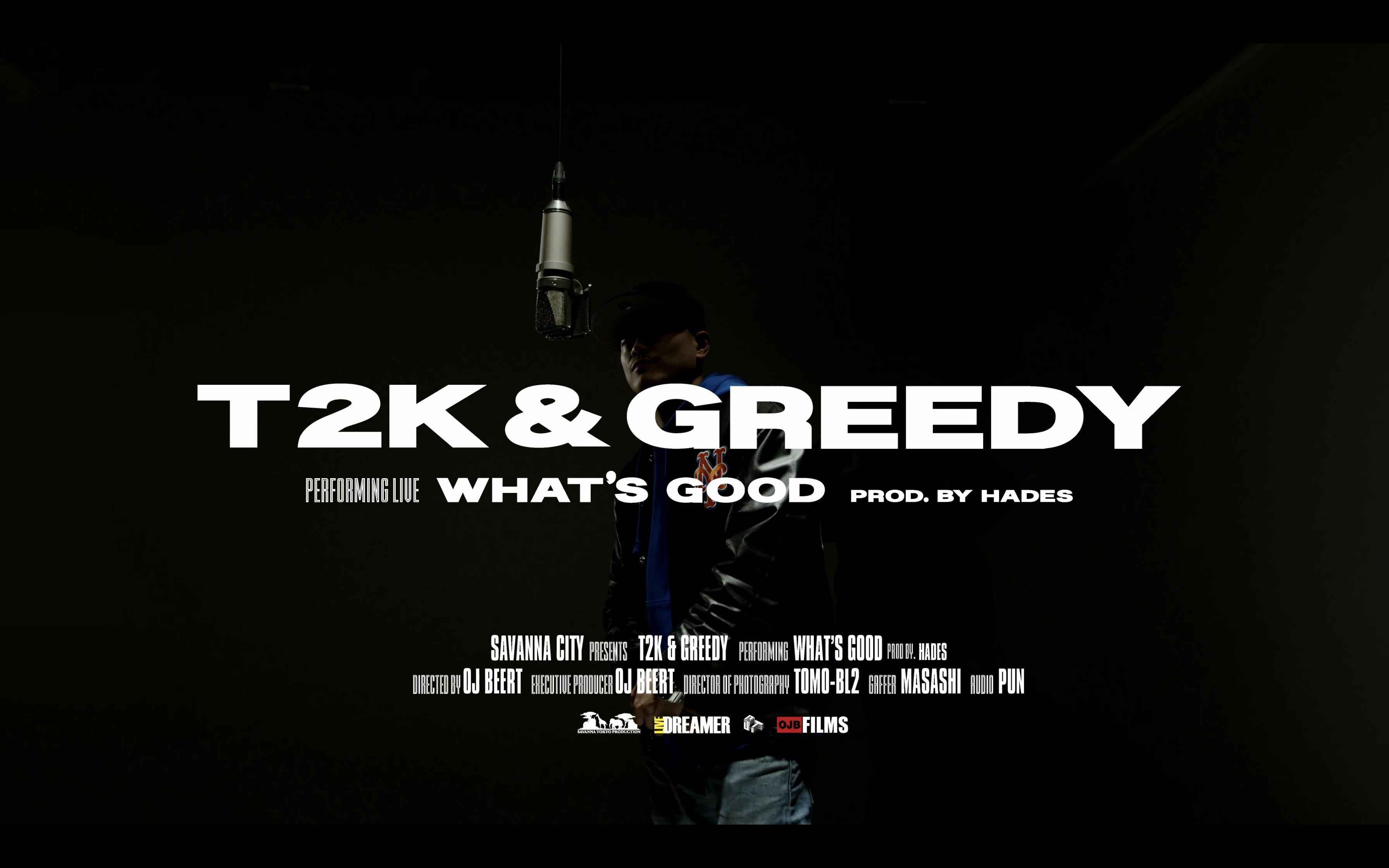 T2K & Greedy - What's good ( Live Session)   Savanna City