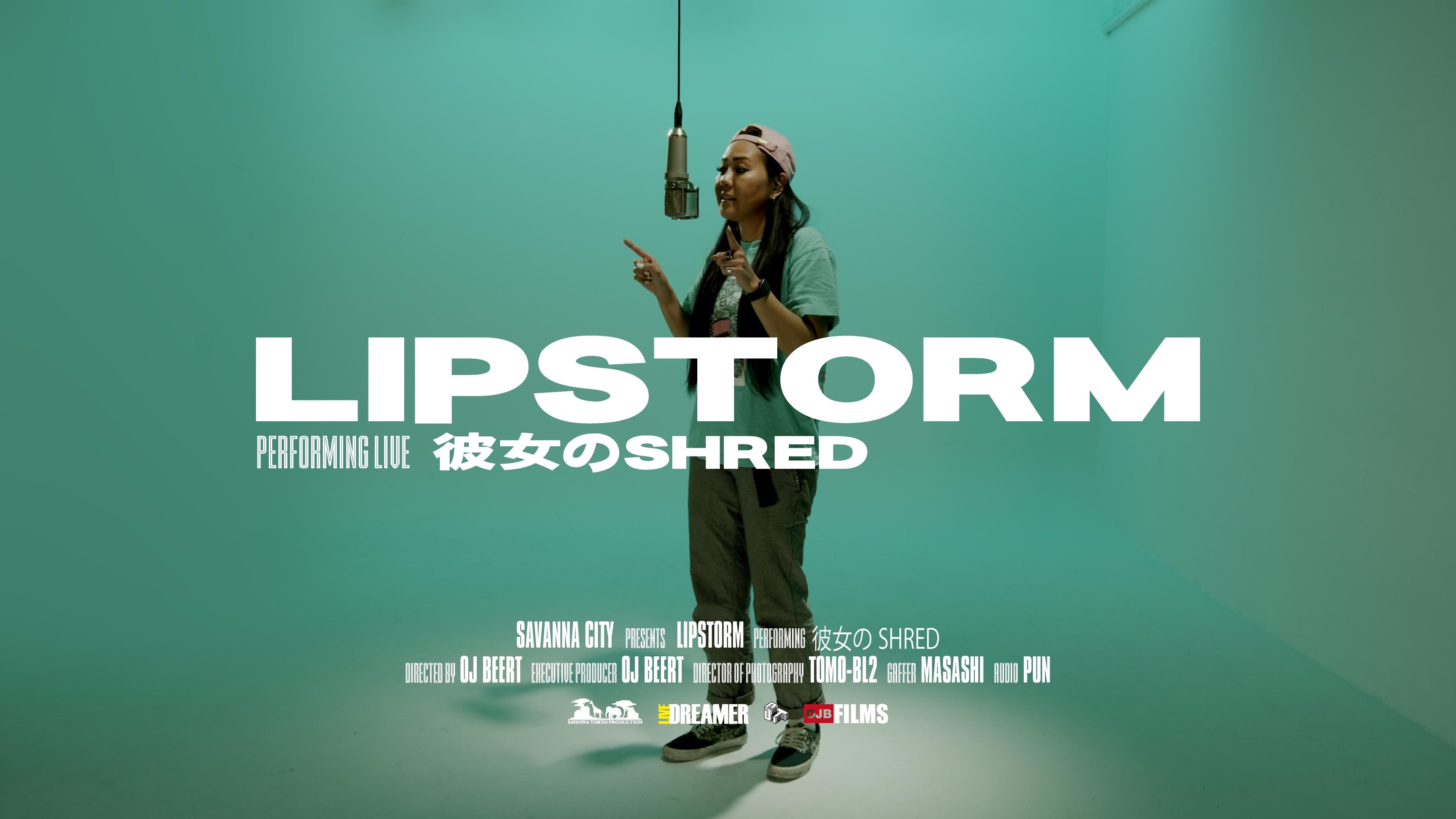 LIPSTORM - 彼女のSHRED ( Live Session)   Savanna City
