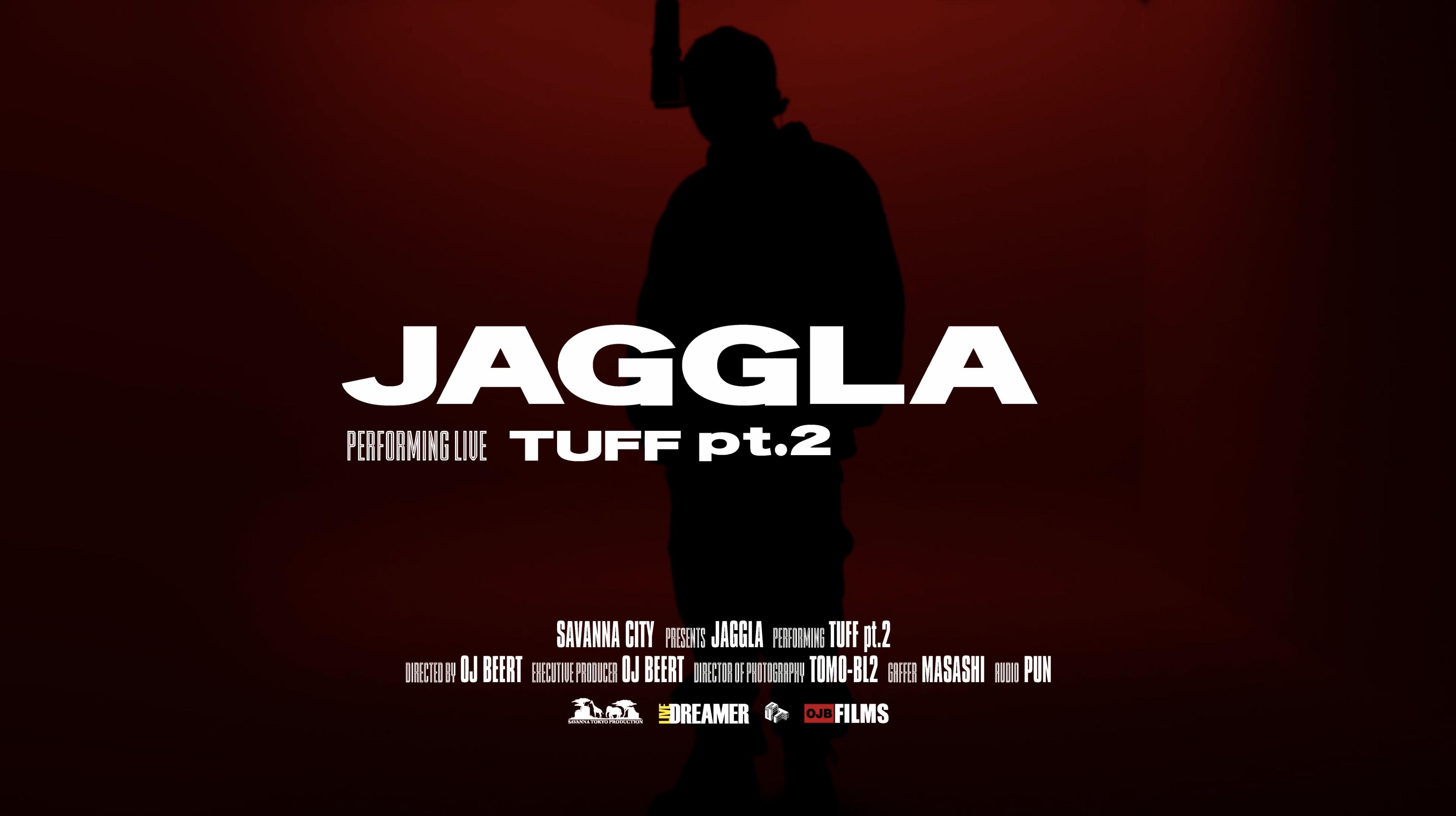 JAGGLA - TUFF pt.2 ( Live Session)   Savanna City