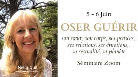 "Séminaire zoom ""Oser Guérir"" 5-6 Juin"