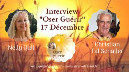 """Interview """"Oser Guérir"""" Nelly - Christian Tal Schaller 17 Décembre"""