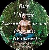 Oser Homme Puissant et Conscient EB Vip