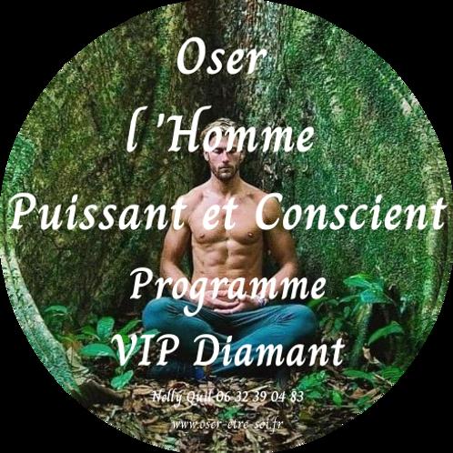 Oser l'Homme Conscient et Sacré - VIP Diamant