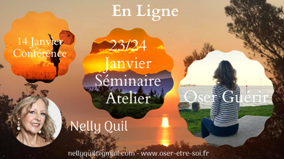 "Visio Conférence-Séminaire ""Oser Guérir"" - 14 Janv. et 23/24 Janv."