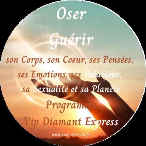 Oser Guérir - VIP Diamant Express