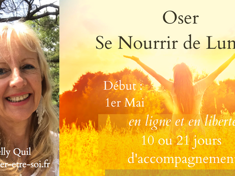 """""""Oser se Nourrir de Lumière"""" en Ligne et en Liberté - Début :  1er Mai"""