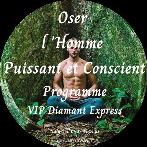 Oser l'Homme Conscient et Sacré - VIP Diamant Express