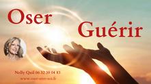 """Programme """"Oser Guérir"""" son Corps, son Coeur, ses Pensées, ses Emotions, ses Relations, sa Sexualité"""