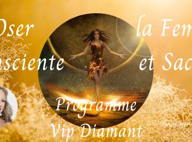 """""""Oser la Femme Consciente et Sacrée"""" en Ligne"""