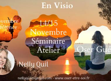 """Visio Conférence-Séminaire """"Oser Guérir"""" - 9 Nov et 14/15 Nov"""