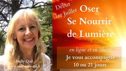 """""""Oser se Nourrir de Lumière"""" en Ligne et en Liberté - 1er Juillet"""