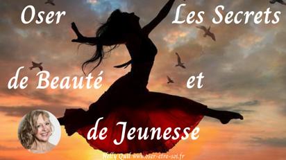 """""""Oser les Secrets de la Beauté et de la Jeunesse"""" En Ligne et en Présentiel - 9 Janvier"""