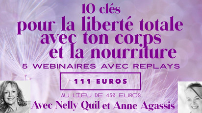 """""""Programme 10 Clés pour la Liberté totale avec ton corps et la nourriture"""" Début 12 Janv. 21"""