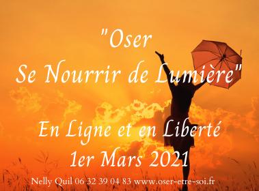 """""""Oser se Nourrir de Lumière"""" en Ligne et en Liberté - Début :  1er Mars"""
