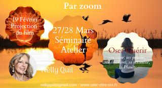 """Visio Conférence-Séminaire """"Oser Guérir"""" - 19 Fév. et 27/28 Mars"""