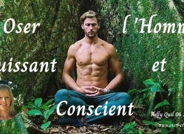 """Programme """"Oser l'Homme Puissant & Conscient"""""""
