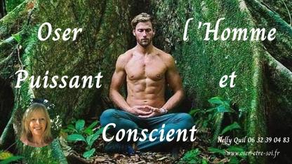 """Processus """"Oser l'Homme Puissant & Conscient"""""""