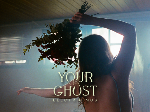 "Electric Mob: alma exposta em clipe de ""your ghost"""