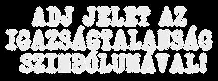 ADJ-JELET-AZ-IGAZSÁGTALANSÁG-SZIMBÓLU
