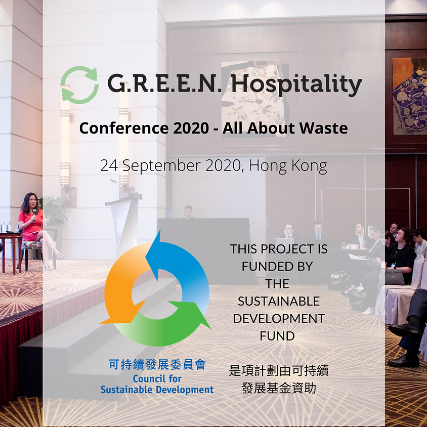 """G.R.E.E.N. Hospitality Conference - """"ALL ABOUT WASTE"""""""