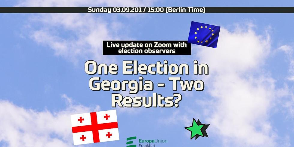 Eine Wahl in Georgien - Zwei Ergebnisse? One Election in Georgia - Two Results?