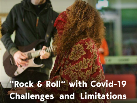 """Rock & Roll"" with Covid-19 Challenges and Limitations"