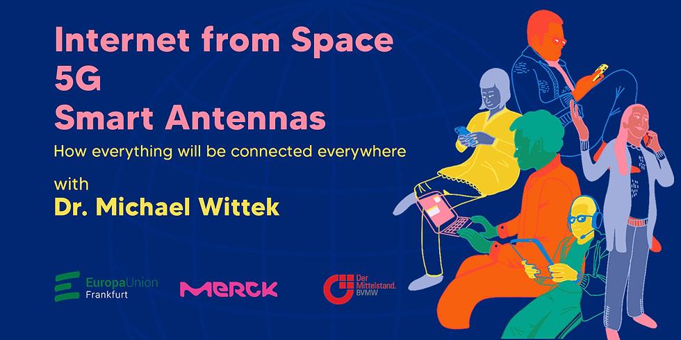 Internet from Space. 5G. Smart Antennas.