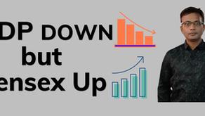 GDP Down but Sensex Up
