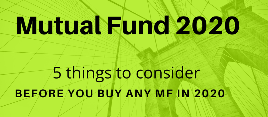 Top 5 things to consider before buying mutual funds in 2020