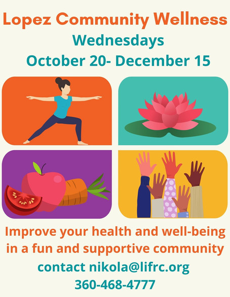 Announcing Lopez Community Wellness!