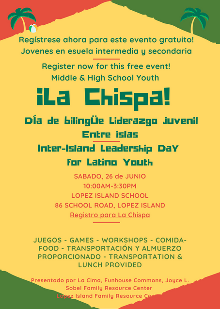 La Chispa Bilingual Youth Leadership on Lopez!
