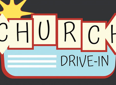Outdoor & Drive-In Worship for June 14