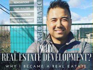Why I Became a Real Estate Developer