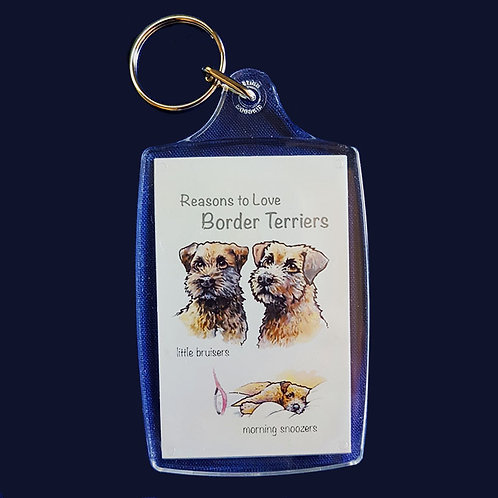 Reasons to Love Border Terriers Key Ring