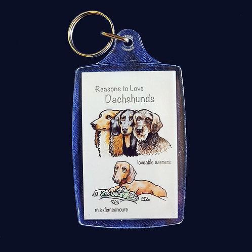 Reasons to Love Dachshunds Key Rings