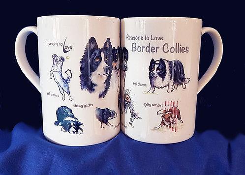 Reasons to Love Border Collies Mug